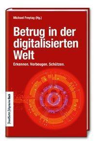 Betrug in der digitalisierten Welt
