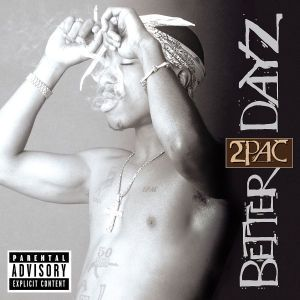 Better Dayz, 2Pac