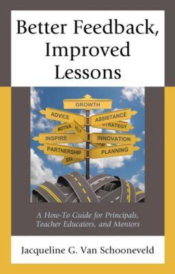 Better Feedback, Improved Lessons, Jacqueline G. Van Schooneveld
