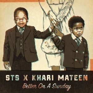 Better On A Sunday (Vinyl), Khari STS feat. Mateen
