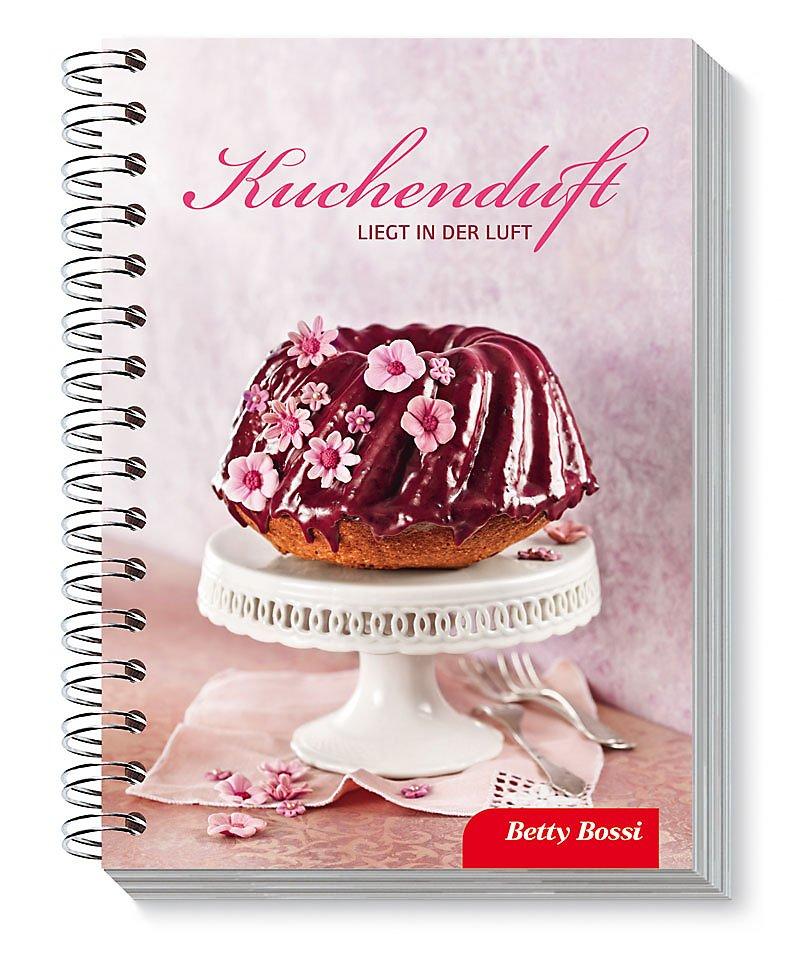 Betty Bossi Kuchenduft Liegt In Der Luft Buch Versandkostenfrei