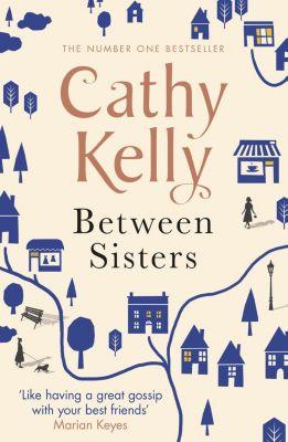 Between Sisters, Cathy Kelly
