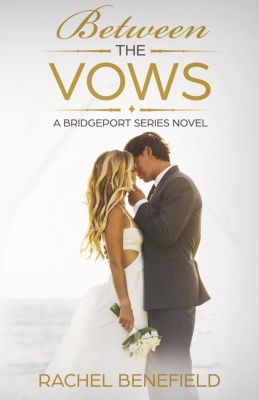 Between the Vows, Rachel Benefield