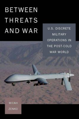Between Threats and War, Micah Zenko