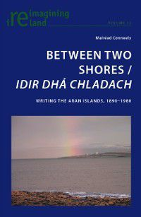 Between Two Shores / Idir Dha Chladach, Mairead Conneely
