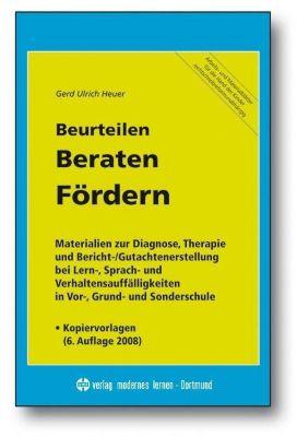 Beurteilen, Beraten, Fördern - Gerd U. Heuer  