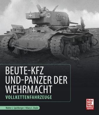 Beute-Kfz und Panzer der Wehrmacht -  pdf epub
