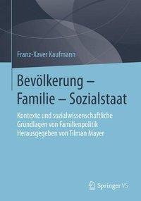Bevölkerung - Familie - Sozialstaat, Franz-Xaver Kaufmann