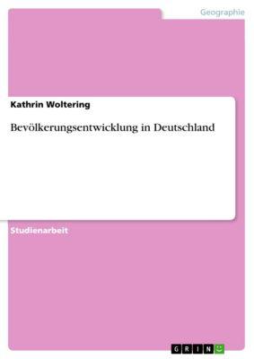 Bevölkerungsentwicklung in Deutschland, Kathrin Woltering