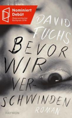 Bevor wir verschwinden, David Fuchs