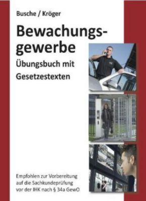 Bewachungsgewerbe, André Busche, Raymond Kröger