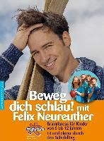Beweg dich schlau!, Felix Neureuther