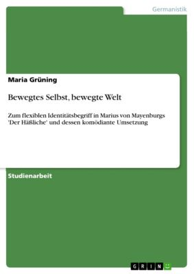 Bewegtes Selbst, bewegte Welt, Maria Grüning
