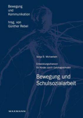Bewegung und Schulsozialarbeit, Sonja B. Michaelsen