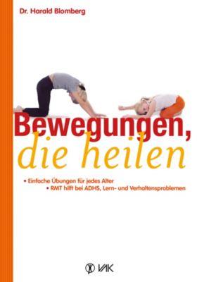 Bewegungen, die heilen, Harald Blomberg