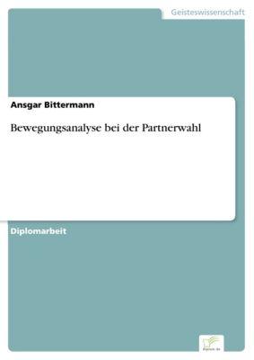 Bewegungsanalyse bei der Partnerwahl, Ansgar Bittermann