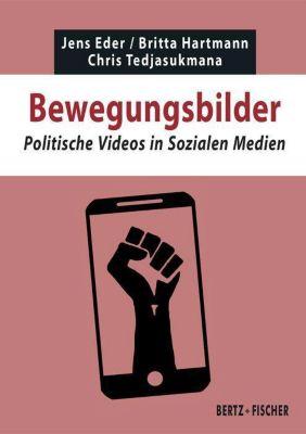 Bewegungsbilder, Jens Eder, Britta Hartmann, Chris Tedjasukmana