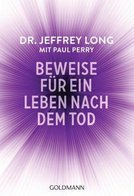 Beweise für ein Leben nach dem Tod, Jeffrey Long, Paul Perry
