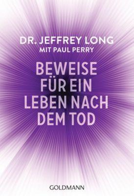 Beweise für ein Leben nach dem Tod, Paul Perry, Jeffrey Long