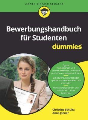 Bewerbungshandbuch für Studenten für Dummies, Christine Schultz, Anne Janner