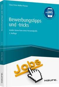 Bewerbungstipps und -tricks, Claus Peter Müller-Thurau