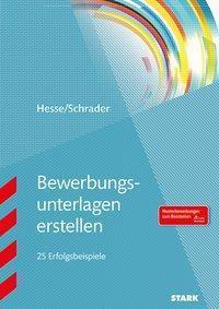 Bewerbungsunterlagen erstellen, Jürgen Hesse, Hans-Christian Schrader