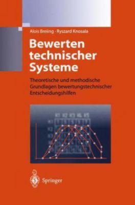 Bewerten technischer Systeme, Alois Breiing, R. Knosala