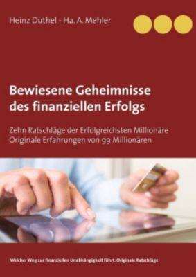 Bewiesene Geheimnisse des finanziellen Erfolgs, Ha. A. Mehler, Heinz Duthel