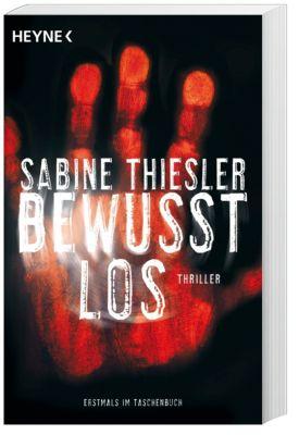 Bewusstlos, Sabine Thiesler