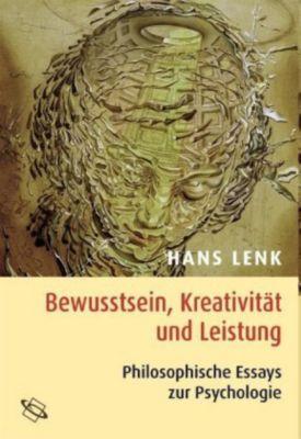 Bewusstsein, Kreativität und Leistung, Hans Lenk