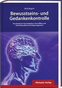 Bewusstseins- und Gedankenkontrolle, Nick Begich