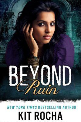 Beyond: Beyond Ruin, Kit Rocha