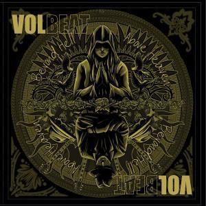 Beyond Hell / Above Heaven, Volbeat