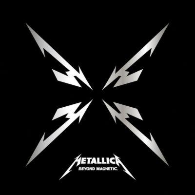 Beyond Magnetic, Metallica