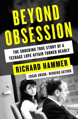 Beyond Obsession, Richard Hammer