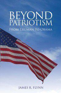 Beyond Patriotism, James R. Flynn