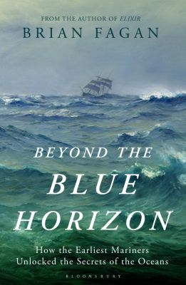 Beyond the Blue Horizon, Brian Fagan