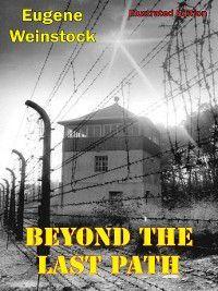 Beyond the Last Path, Eugene Weinstock