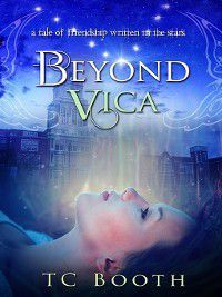 Beyond Vica, T. C. Booth