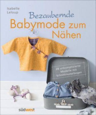 Bezaubernde Babymode zum Nähen - Isabelle Leloup  