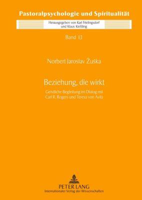 Beziehung, die wirkt - Norbert Jaroslav Zuska pdf epub