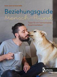 Beziehungsguide Mensch-Hund, Helen Zulch, Daniel Mills
