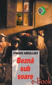 Bezna sub soare, Abdullaev Cinghiz