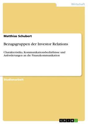 Bezugsgruppen der Investor Relations, Matthias Schubert