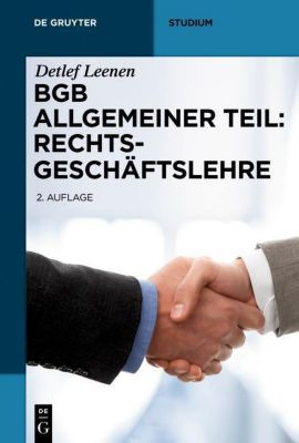 BGB Allgemeiner Teil: Rechtsgeschäftslehre, Detlef Leenen