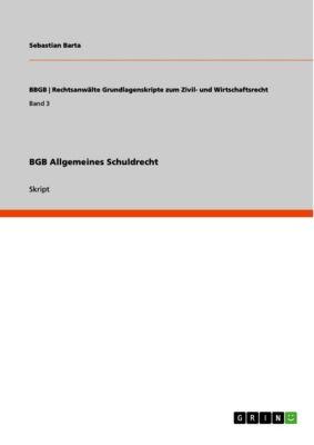 BGB Allgemeines Schuldrecht, Sebastian Barta