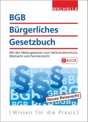 BGB - Bürgerliches Gesetzbuch Ausgabe 2018/2019, Walhalla Fachredaktion