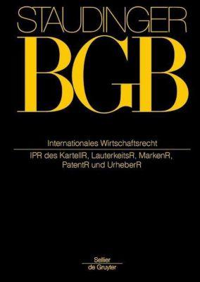 BGB Internationales Wirtschaftsrecht. (IPR des Kartell-, Lauterkeits-, Marken-, Patent- und Urheberrechts)