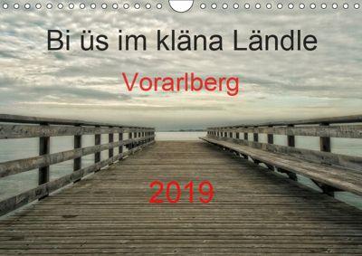 Bi üs im kläna Ländle - Vorarlberg 2019AT-Version (Wandkalender 2019 DIN A4 quer), Hernegger Arnold