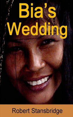 Bia's Wedding, Robert Stansbridge
